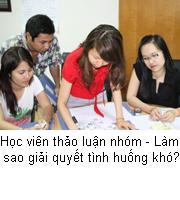 Học viên thảo luận nhóm - Làm sao giải quyết tình huống khó?
